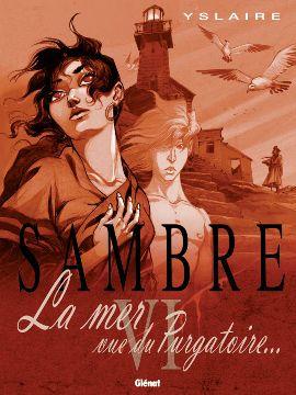 """""""Sambre"""", dessinée par Yslaire"""