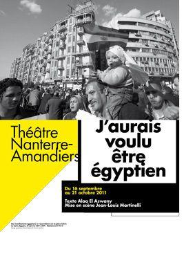 J'aurais voulu être egyptien théâtre