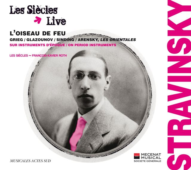 Stravinsky par Les Siècles, direction F.X. Roth - Musicales Acte Sud
