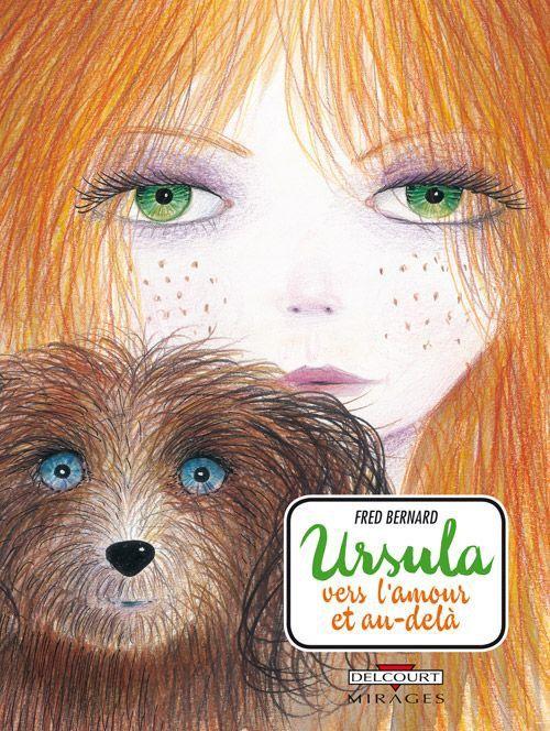 Ursula, vers l'amour et au-delà