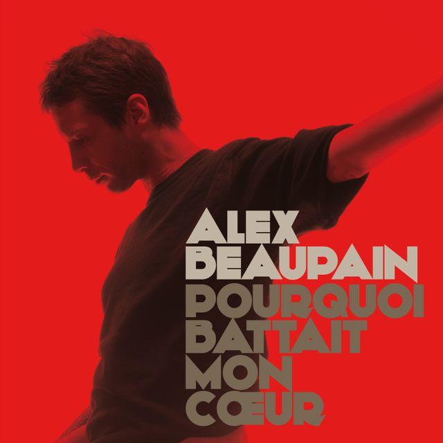 Alex Beaupain - Pourquoi
