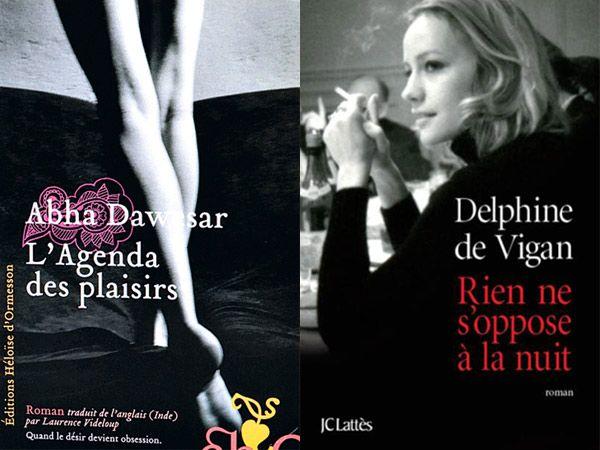 """Abha Dawesar """"L'agenda des plaisirs"""" et Delphine de Vigan """"Rien ne s'oppose à la nuit """""""