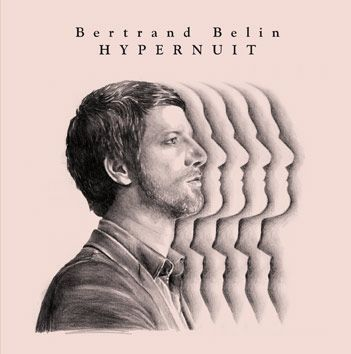 Bertrand Berlin - hypernuit