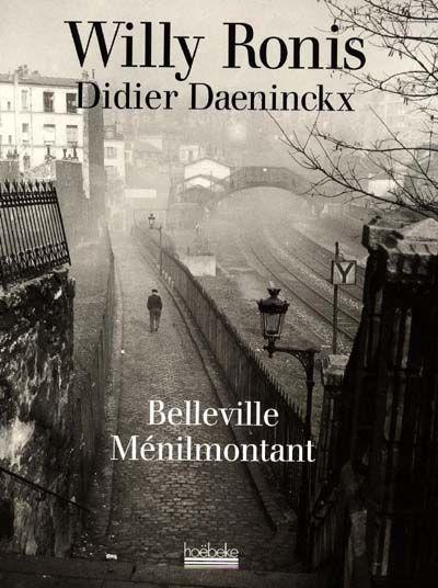 Belleville Menilmontant / Willy Ronis