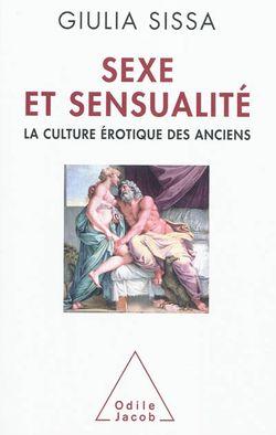 Sexe et sensualité : la culture érotique des Anciens