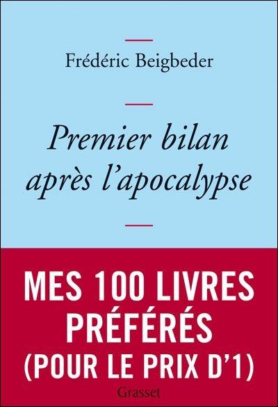 "Frédéric Beigbeder ""Premier bilan après l'apocalypse"""