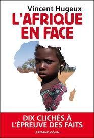 L'Afrique en face : Dix clichés à l'épreuve des faits