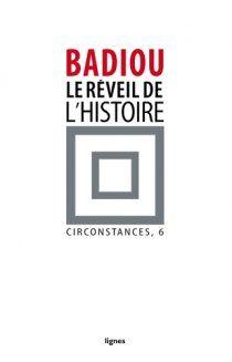 Le réveil de l'histoire (Circonstances, 6)