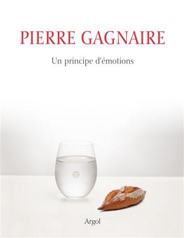 Pierre Gagnaire / Un principe d'émotion
