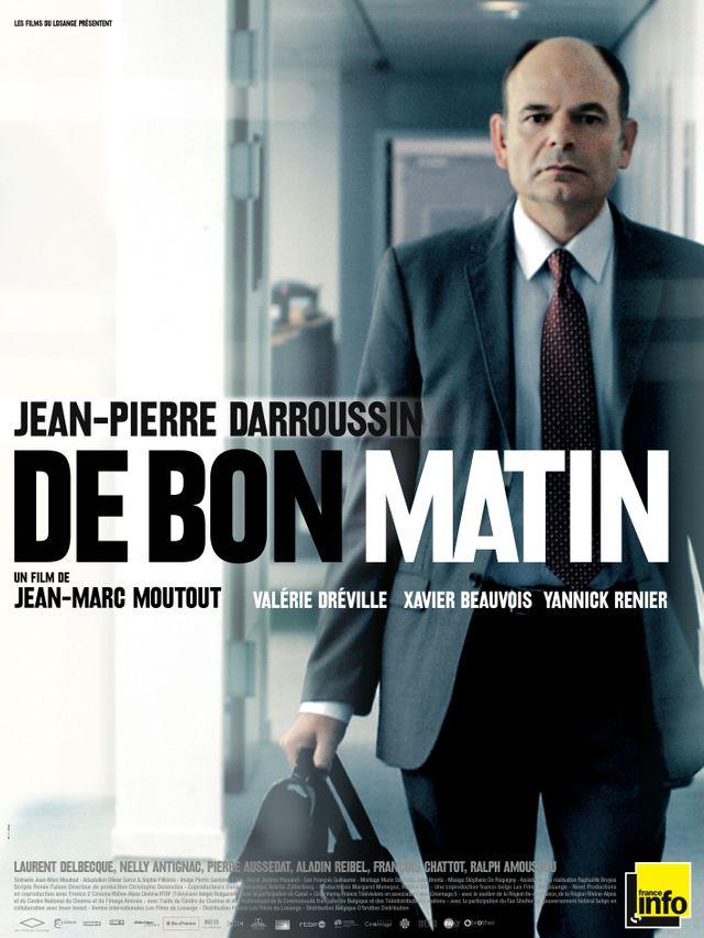 """Affiche du film """"De bon matin"""""""