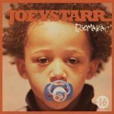 Egomaniac - Joey Starr