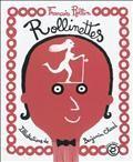 Les rollinettes François Rollin - illustrations Benjamin Chaud