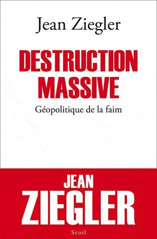Jean Ziegler Destruction Massive