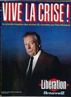 vive la crise couverture Libération 1984
