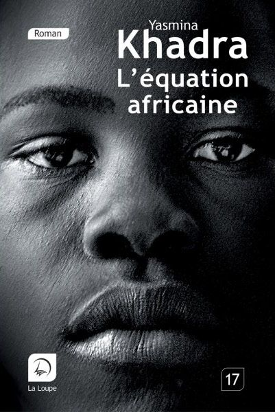 Yasmina Khadra L'équation africaine