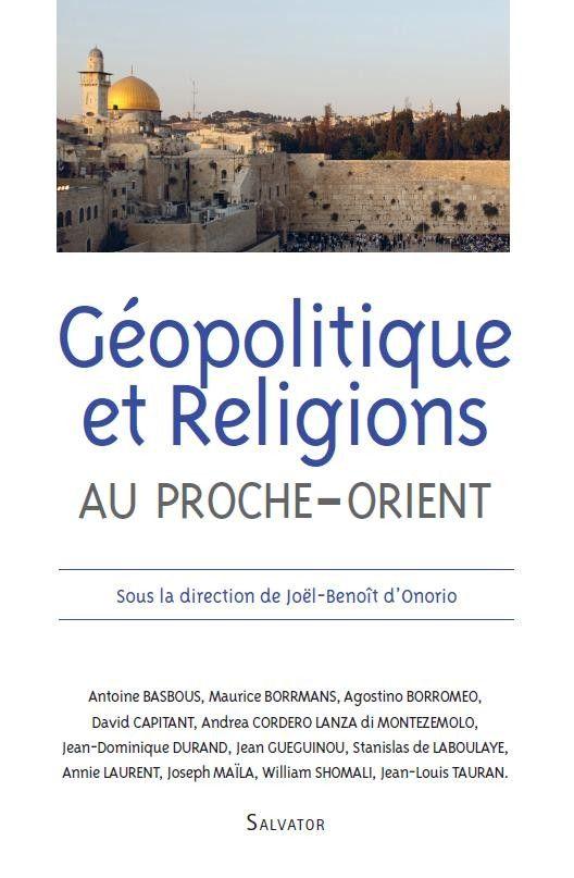 Géopolitique et religion au Proche-Orient
