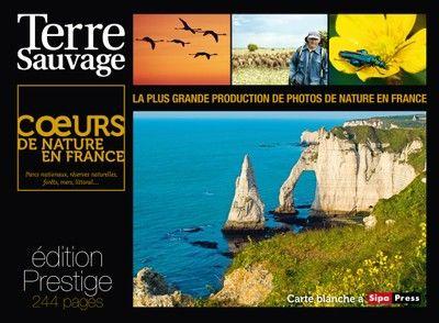 Cœurs de nature en France, un numéro hors-série prestige par Terre Sauvage