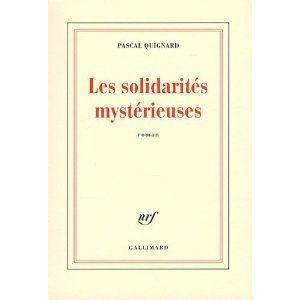 Pascal Quignard les solidarités