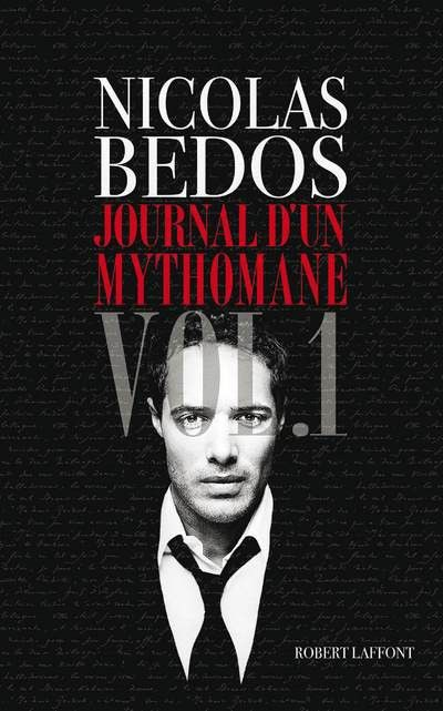 journal d'un mythomane vol 1 bis