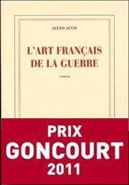 L'art français de la guerre - Alexis Jenni