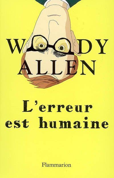 Woody Allen l'erreur est humaine