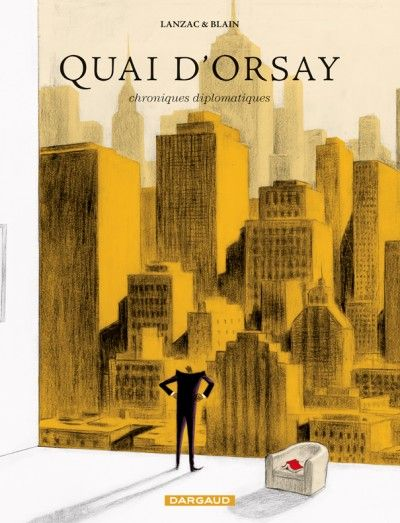 Quai d'Orsay - chroniques diplomatiques Tome 2