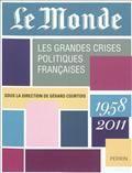 Les grandes crises politiques françaises