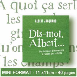 Dis moi Albert