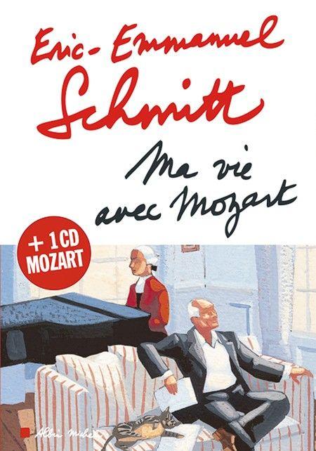 """Eric-Emmanuel Schmitt, """"Ma vie avec Mozart"""""""
