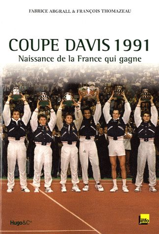 coupe davis 1991 naissance de la france qui gagne