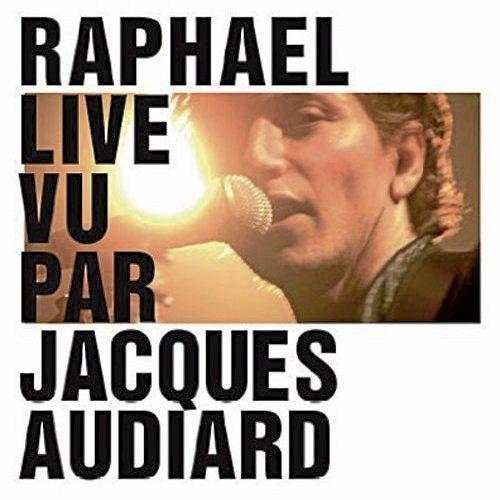 Raphaël vu par Jacques Audiard
