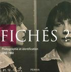 """Photo du catalogue de l'exposition """"Fichés ?"""""""