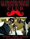 Le grandiloquent du moustache poésie club