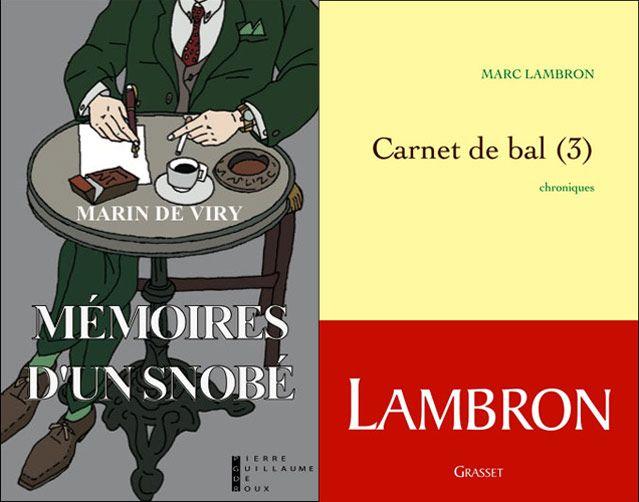 """Couvertures de """"mémoires d'un snobé """" de Marin de Viry et de Carnet de Bal (3) de Marc Lambro"""
