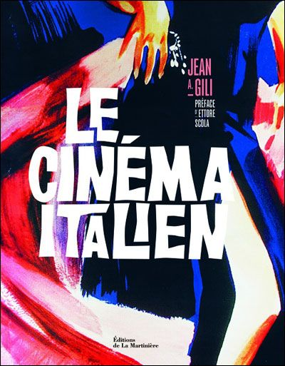 Le cinéma italien de Jean A. Gili