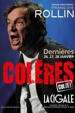 Spectacle Colères de François Rollin