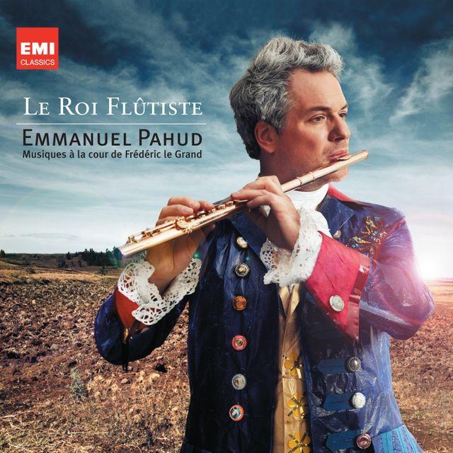 Emmanuel Pahud : Le Roi Flûtiste