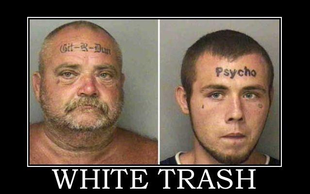 Poor White Trash