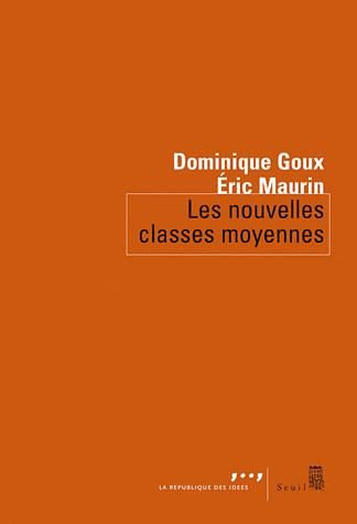 Maurin / Enquete sur les classes moyennes