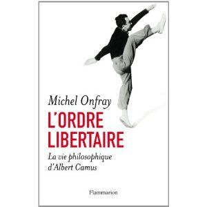l'Ordre libertaire Onfray