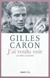 Lettres d'Algérie de Gilles Caron