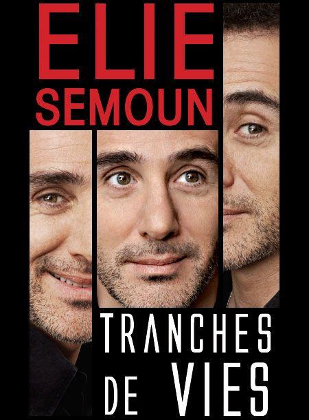 Elie Semoun - Tranches de Vies