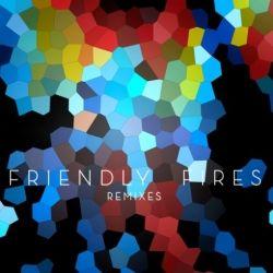 friendly fires remixes