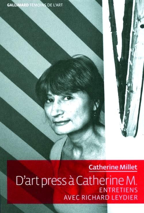 De art press à Catherine M, paru chez Gallimard