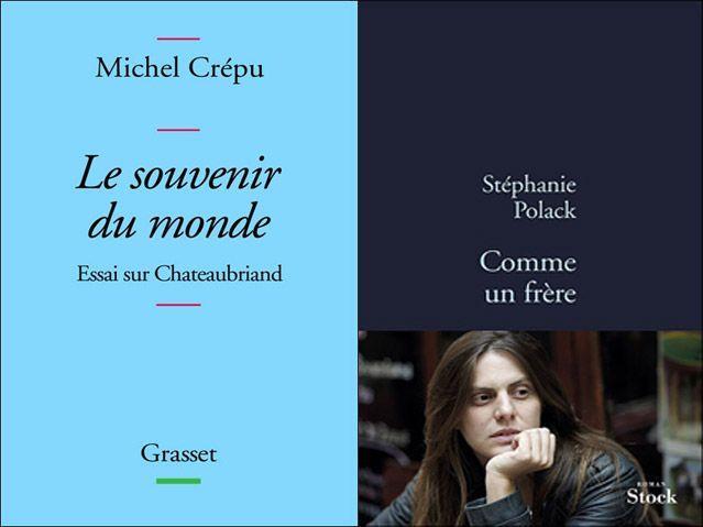 Comme un frère de Stéphanie Polack / Le souvenir du monde de Michel Crépu