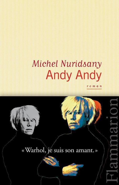 """""""Andy Andy"""" de Michel Nuridsany"""