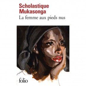 La femme aux pieds nus - folio - Scholastique Mukasonga