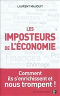 Laurent Mauduit / Les imposteurs de l'économie