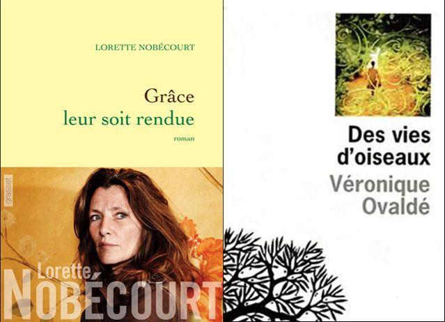 """Couvertures des livres de Lorette Nobécourt """"Grâce leur soit rendue"""" et de Véronique Ovaldé pour """"des vies d'oiseaux"""""""