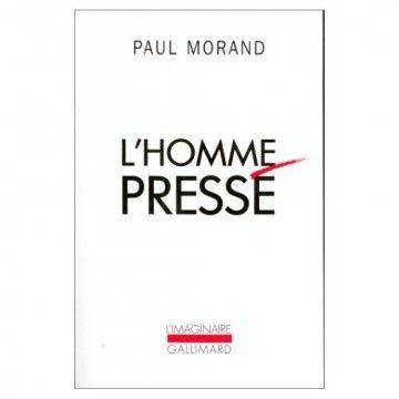 Pierre Morand - l'Homme pressé